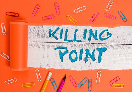 Conceptual hand writing showing Killing Point. Concept meaning Phase End Review Stage Gate Project Evaluation No Go
