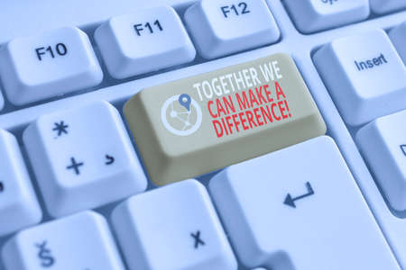Word writing text Together We Can Make A Difference. Business photo showcasing be very important some way in like team or group White pc keyboard with empty note paper above white background key copy space Stok Fotoğraf