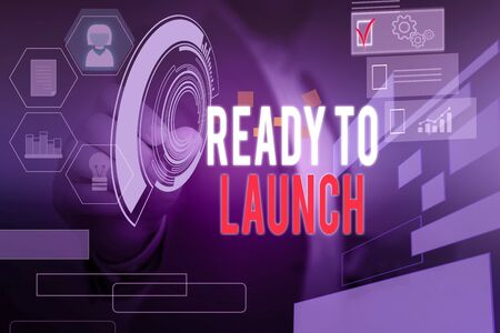 Word writing text Ready To Launch. Business photo showcasing an event to celebrate or introduce something new to market Male human wear formal work suit presenting presentation using smart device