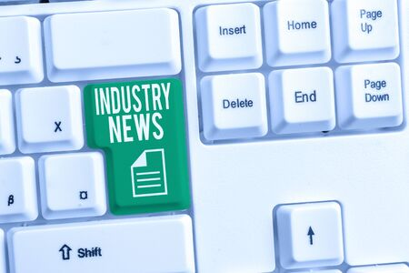 Conceptual hand writing showing Industry News. Concept meaning Technical Market Report Manufacturing Trade Builder White pc keyboard with note paper above the white background