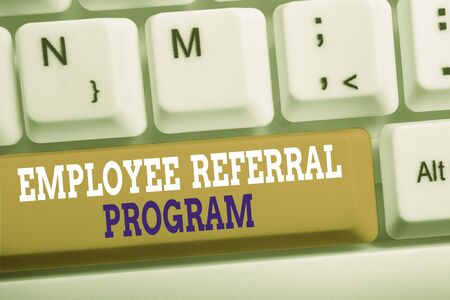 Word writing text Employee Referral Program. Business photo showcasing employees are rewarded for introducing recruits White pc keyboard with empty note paper above white background key copy space
