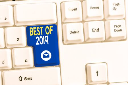 Word writing text Best Of 2019. Business photo showcasing great and marvelous things and events happened on 2019 White pc keyboard with empty note paper above white background key copy space