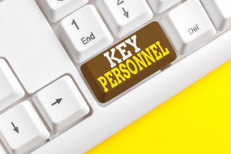 Word writing text Key Personnel. Business photo showcasing Program Directors Principal Investigator Project Executives White pc keyboard with empty note paper above white background key copy space Stock fotó