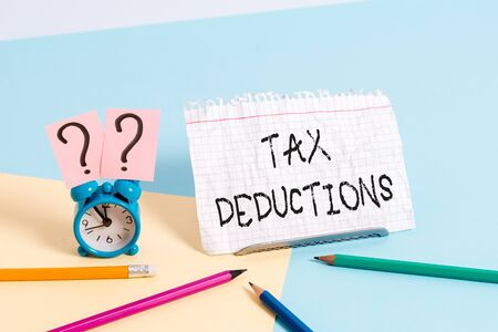 Handwriting text writing Tax Deductions. Conceptual photo an amount or cost that subtracted from someone s is income