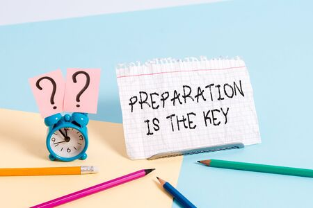 Handwriting text writing Preparation Is The Key. Conceptual photo it reduces errors and shortens the activities