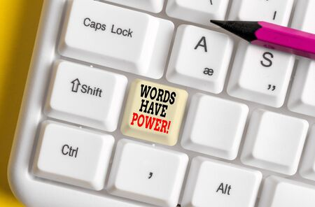Text sign showing Words Have Power. Business photo showcasing as they has ability to help heal hurt or harm someone White pc keyboard with empty note paper above white background key copy space 스톡 콘텐츠
