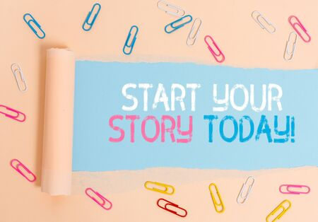 Conceptual hand writing showing Start Your Story Today. Concept meaning work hard on yourself and begin from this moment