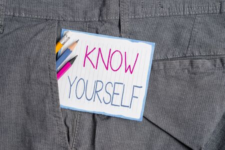 Handwriting text Know Yourself. Conceptual photo Find You Understanding Strength and Weaknesses Identity Writing equipment and white note paper inside pocket of man work trousers