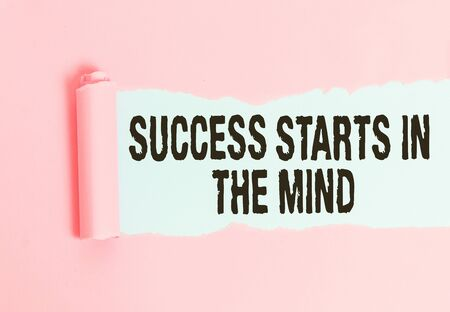 Conceptual hand writing showing Success Starts In The Mind. Concept meaning set your mind to positivity it can go a long way