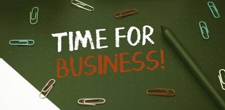 Writing note showing Time For Business. Business concept for fulfil transactions within period promised to client Scissors and writing equipments plus math book above textured backdrop