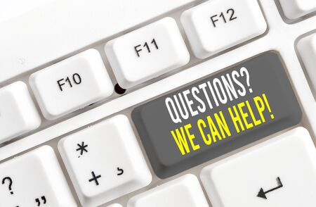 Writing note showing Questionsquestion We Can Help. Business concept for offering help to those who wants to know White pc keyboard with note paper above the white background