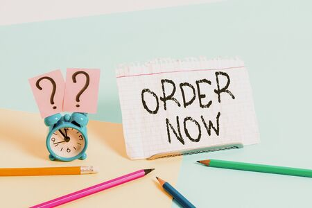 Handwriting text writing Order Now. Conceptual photo the activity of asking for goods or services from a company