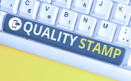 Conceptual hand writing showing Quality Stamp. Concept meaning Seal of Approval Good Impression Qualified Passed Inspection White pc keyboard with note paper above the white background
