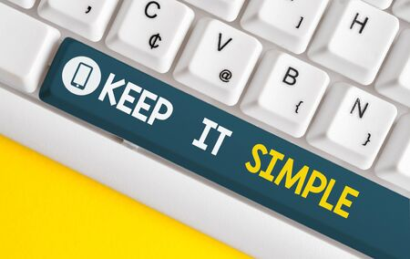 Word writing text Keep It Simple. Business photo showcasing to make something easy to understand and not in fancy way White pc keyboard with empty note paper above white background key copy space Stock fotó
