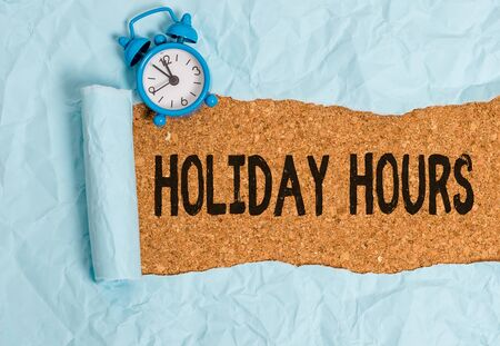 Handwriting text writing Holiday Hours. Conceptual photo employee receives twice their normal pay for all hours