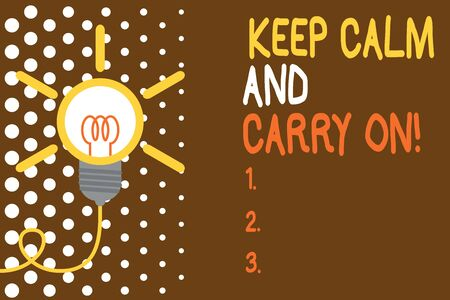 Word writing text Keep Calm And Carry On. Business photo showcasing slogan calling for persistence face of challenge Big idea light bulb. Successful turning idea invention innovation. Startup
