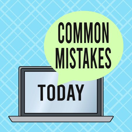 Conceptual hand writing showing Common Mistakes. Concept meaning actions that are often used interchangeably with error Round Shape Speech Bubble Floating Over Laptop Backdrop