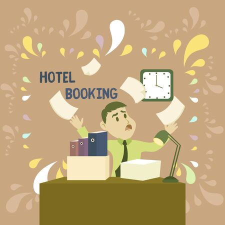 Word writing text Hotel Booking. Business photo showcasing Online Reservations Presidential Suite De Luxe Hospitality Confused Male Employee Manager Cluttered Workspace Overflow Time Shortage
