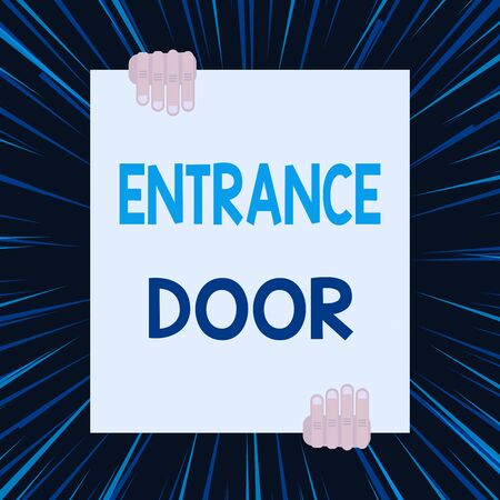 Handwriting text writing Entrance Door. Conceptual photo Way in Doorway Gate Entry Incoming Ingress Passage Portal Two hands holding big blank rectangle up down Geometrical background design Stock Photo