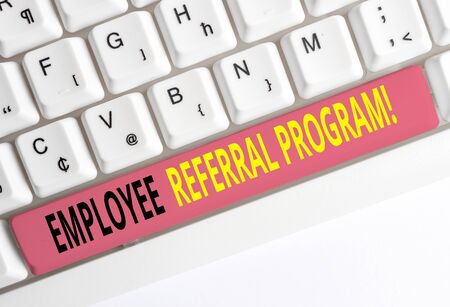 Handwriting text Employee Referral Program. Conceptual photo internal recruitment method employed by organizations White pc keyboard with empty note paper above white background key copy space