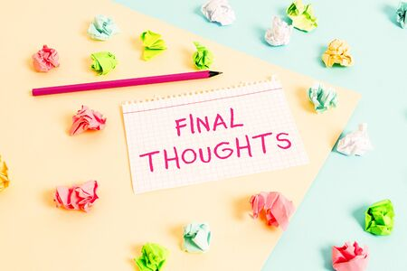 Text sign showing Final Thoughts. Business photo text the conclusion or last few sentences within your conclusion Colored crumpled papers empty reminder blue yellow background clothespin Imagens