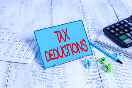 Text sign showing Tax Deductions. Business photo text an amount or cost that subtracted from someone s is income
