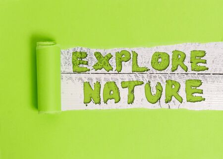 Word writing text Explore Nature. Business photo showcasing Reserve Campsite Conservation Expedition Safari park