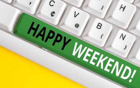 Word writing text Happy Weekend. Business photo showcasing something nice has happened or they feel satisfied with life White pc keyboard with empty note paper above white background key copy space Imagens