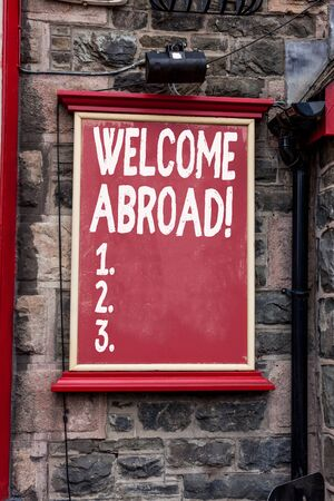 Conceptual hand writing showing Welcome Abroad. Concept meaning something that you say when someone gets on ship Blank board copy space for commercial advertising on wall Фото со стока