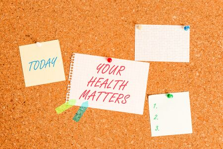 Writing note showing Your Health Matters. Business concept for good health is most important among other things Corkboard size paper thumbtack sheet billboard notice board Standard-Bild