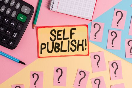 Text sign showing Self Publish. Business photo text writer publish piece of ones work independently at own expense Mathematics stuff and writing equipment above pastel colours background