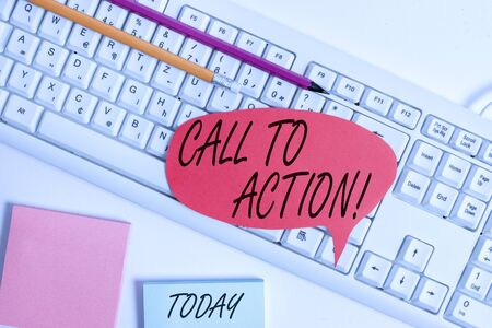 Word writing text Call To Action. Business photo showcasing exhortation do something in order achieve aim with problem Empty copy space red note paper bubble above pc keyboard for text message