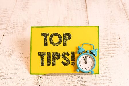 Handwriting text writing Top Tips. Conceptual photo small but particularly useful piece of practical advice