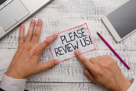 Conceptual hand writing showing Please Review Us. Concept meaning situation or system is formal examination by showing authority
