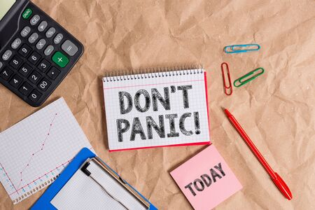 Writing note showing Don T Panic. Business concept for suddenly feel so worried or frightened that you can not behave Papercraft desk square spiral notebook office study supplies