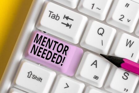Conceptual hand writing showing Mentor Needed. Concept meaning Employee training under senior assigned act as advisor White pc keyboard with note paper above the white background