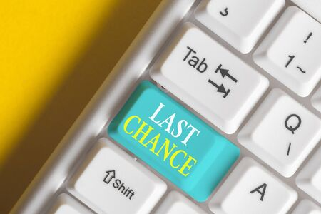 Word writing text Last Chance. Business photo showcasing final opportunity to achieve or acquire something or action White pc keyboard with empty note paper above white background key copy space