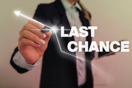 Text sign showing Last Chance. Business photo text final opportunity to achieve or acquire something or action