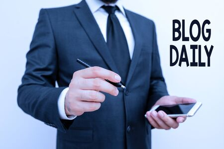 Word writing text Blog Daily. Business photo showcasing Daily posting of any event via internet or media tools