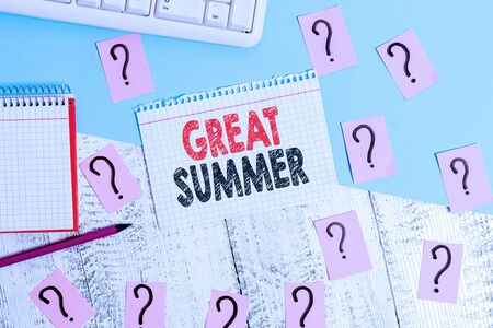 Text sign showing Great Summer. Business photo showcasing Having Fun Good Sunshine Going to the beach Enjoying outdoor Writing tools, computer stuff and math book sheet on top of wooden table