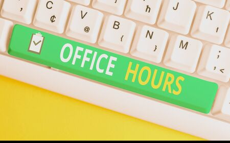 Handwriting text writing Office Hours. Conceptual photo The hours which business is normally conducted Working time White pc keyboard with empty note paper above white background key copy space