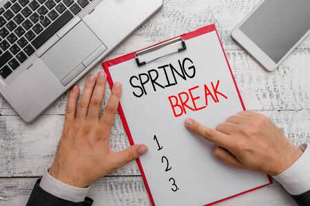 Writing note showing Spring Break. Business concept for Vacation period at school and universities during spring