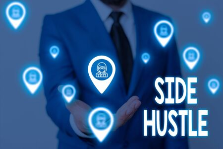Handwriting text Side Hustle. Conceptual photo way make some extra cash that allows you flexibility to pursue Male human wear formal work suit presenting presentation using smart device
