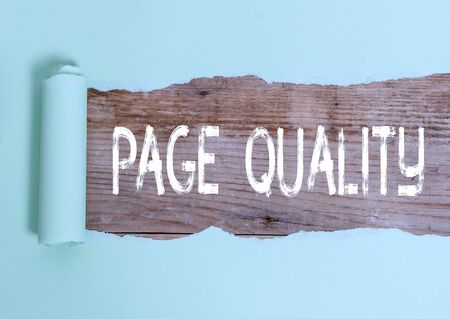 Text sign showing Page Quality. Business photo text Effectiveness of a website in terms of appearance and function