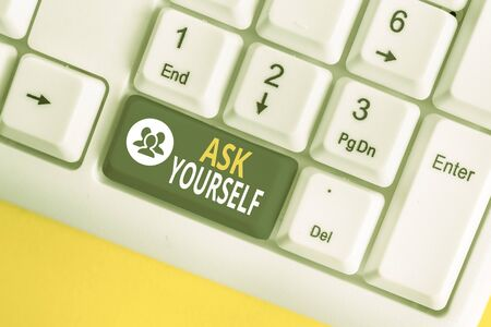Word writing text Ask Yourself. Business photo showcasing Thinking the future Meaning and Purpose of Life Goals White pc keyboard with empty note paper above white background key copy space