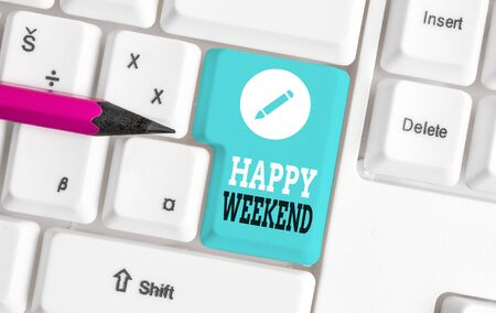 Word writing text Happy Weekend. Business photo showcasing Cheerful rest day Time of no office work Spending holidays White pc keyboard with empty note paper above white background key copy space Stock fotó