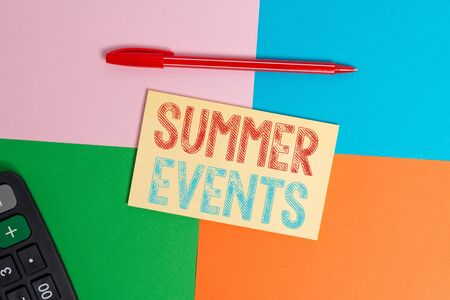 Writing note showing Summer Events. Business concept for Celebration Events that takes place during summertime Office appliance square desk study supplies paper sticker