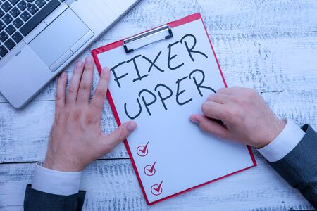 Handwriting text writing Fixer Upper. Conceptual photo house in need of repairs used chiefly connection with purchase