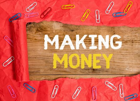 Word writing text Making Money. Business photo showcasing Giving the opportunity to make a profit Earn financial support