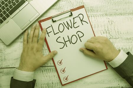 Handwriting text writing Flower Shop. Conceptual photo where cut flowers are sold with decorations for gifts